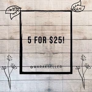 $15 and Under now 5 for $25!!!